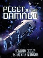 Fleet of the Damned (Sten #4) ebook by Allan Cole, Chris Bunch