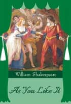 As You Like It ebook by William Shakespeare