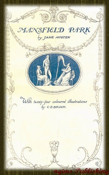 Mansfield Park (Illustrated + Audiobook Download Link + Active TOC) ebook by Jane Austen