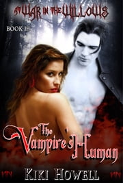 The Vampire's Human ebook by Kiki Howell