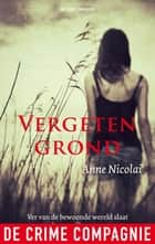 Vergeten grond ebook by Anne Nicolai