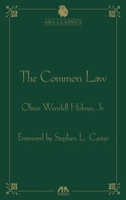 The Common Law by Oliver Wendell Holmes ebook by Oliver Wendell Holmes