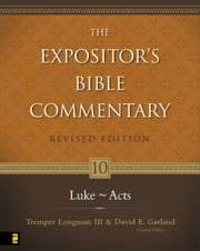 Luke---Acts ebook by David E. Garland,Tremper Longman III