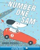 Number One Sam - A Hyperion Read-Along ebook by Greg Pizzoli, Greg Pizzoli