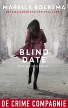 Blind date ebook by Marelle Boersma