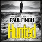 Hunted (Detective Mark Heckenburg, Book 5) audiobook by Paul Finch