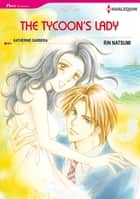 The Tycoon's Lady (Harlequin Comics) - Harlequin Comics ebook by Katherine Garbera, Rin Natsumi