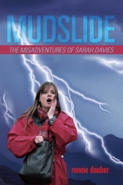 Mudslide - The Misadventures of Sarah Davies ebook by Ronnie Dauber