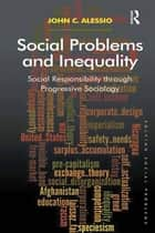 Social Problems and Inequality ebook de John Alessio