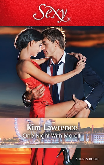 One Night With Morelli ebook by KIM LAWRENCE