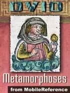 "Metamorphoses (""Transformations"") (Mobi Classics) ebook by Ovid,Sir Samuel Garth (Translator),John Dryden (Translator)"