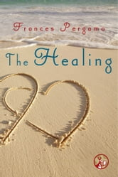 The Healing ebook by Frances Pergamo