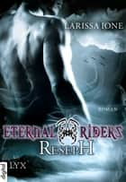 Eternal Riders - Reseph ebook by Larissa Ione, Bettina Oder