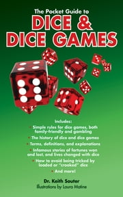 The Pocket Guide to Dice & Dice Games ebook by Keith Souter,Laura Matine