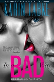 IN A BAD WAY ebook by Karin Tabke
