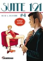 Suite 121 - épisode 4 ebook by Olaf Boccere, Igor