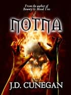 Notna ebook by J.D. Cunegan