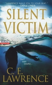 Silent Victim ebook by C.E. Lawrence