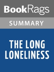 The Long Loneliness by Dorothy Day | Summary & Study Guide ebook by BookRags