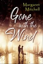 Gone with the Wind ebook by Margaret Mitchell, Digital Fire