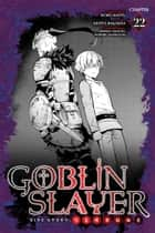 Goblin Slayer Side Story: Year One, Chapter 22 ebook by Kumo Kagyu, Kento Sakaeda