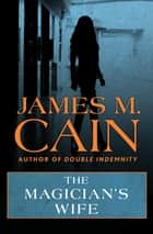 The Magician's Wife ebook by