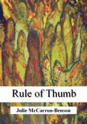 Rule of Thumb ebook by Julie McCarron-Benson