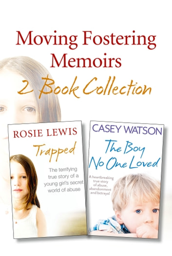 Moving Fostering Memoirs 2-Book Collection ebook by Casey Watson,Rosie Lewis