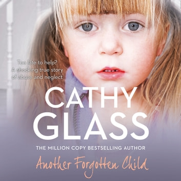 Another Forgotten Child audiobook by Cathy Glass