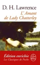 L'Amant de Lady Chatterley ebook by David Herbert Lawrence