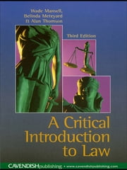 Critical Introduction to Law ebook by Wade Mansell,Belinda Meteyard,Alan Thomson