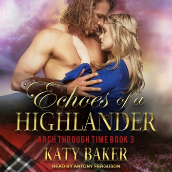 Echoes of a Highlander audiobook by Katy Baker