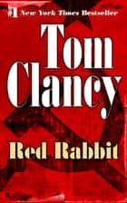 Red Rabbit ebook by Tom Clancy