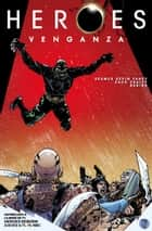 Heroes: Vengeance #1 ebook by Seamus Kevin Fahey, Zach Craley, Rubine