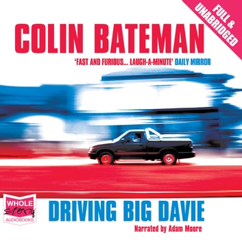 Driving Big Davie audiobook by Colin Bateman