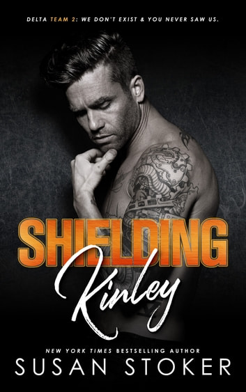 Shielding Kinley - An Army Delta Force/Military Romantic Suspense Novel ebook by Susan Stoker
