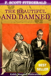 The Beautiful and Damned By F. Scott Fitzgerald ebook by F. Scott Fitzgerald