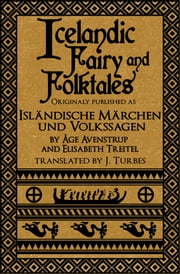Icelandic Fairy and Folktales ebook by Jack Turbes