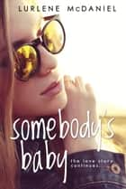 Somebody's Baby eBook by Lurlene McDaniel