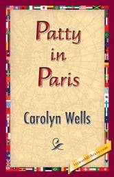 Patty in Paris ebook by Wells, Carolyn