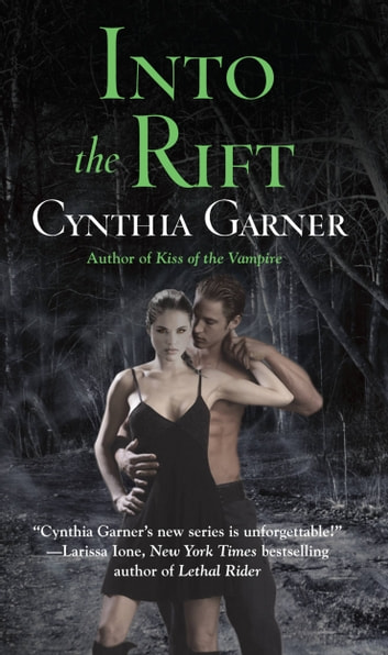 Into the Rift - A Prequel to Secret of the Wolf ebook by Cynthia Garner