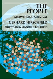 The People - Growth and Survival ebook by Gerhard Hirschfeld