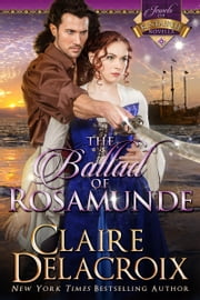 The Ballad of Rosamunde - A Medieval Romance ebook by Claire Delacroix