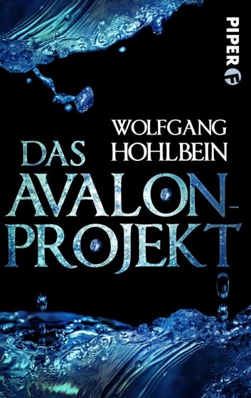Das Avalon-Projekt - Roman ebook by Wolfgang Hohlbein