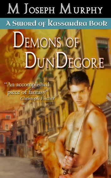 Demons of DunDegore ebook by M Joseph Murphy