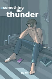 Something Like Thunder ebook by Jay Bell