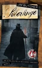Harry Dresden 5 - Silberlinge - Die dunklen Fälle des Harry Dresden Band 5 ebook by Jim Butcher, Chris McGrath, Jürgen Langowski,...