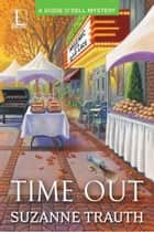 Time Out ebook by Suzanne Trauth