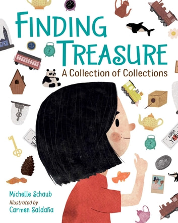 Finding Treasure - A Collection of Collections ebook by Michelle Schaub