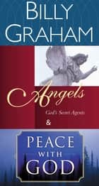 Graham 2in1 (Angels/Peace With God) ebook by Billy Graham